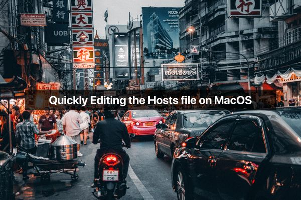 Quickly Editing the Hosts file on MacOS